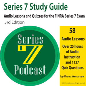Series 7 Study Guide Audio Lessons and Quizzes for the FINRA Series 7 Exam
